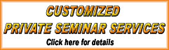 Customized , Private Seminar Services